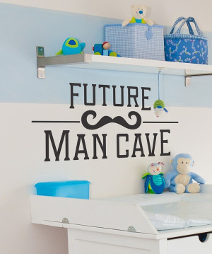 Black 'Future Man Cave' Wall Quote... If i ever have a boy!