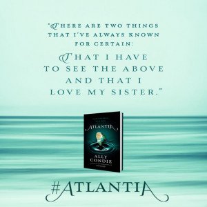 Quote from ATLANTIA by Ally Condie: Quotes Ya, Book Quotes