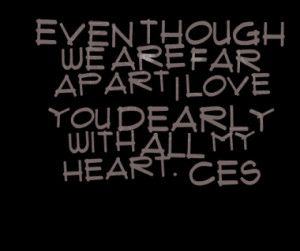 ... we-are-far-apart-i-love-you-dearly-with-all-my-heart_380x280_width.png