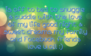 snuggle cuddle with the love of my life good night sweet dreams my ...