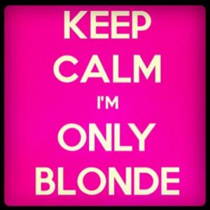 Being blonde >