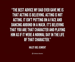 quote-Haley-Joel-Osment-the-best-advice-my-dad-ever-gave-227597.png