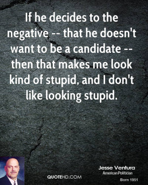 if he decides to the negative that he doesn t