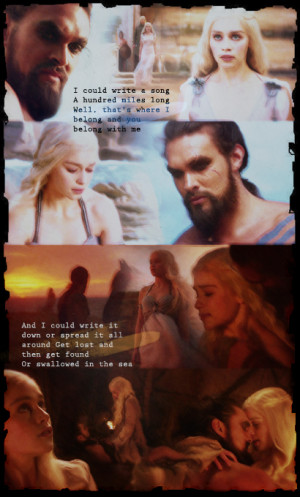 Khal Drogo And Khaleesi Quotes {khal♥khaleesi} #2: can