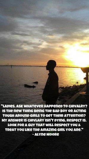 Chivalry Isnt Dead Quotes  Quotesgram