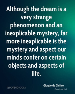 Although the dream is a very strange phenomenon and an inexplicable ...