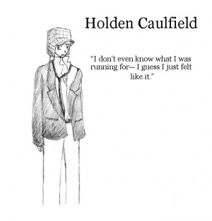 Holden Caulfield Quotes +holden caulfield+ by