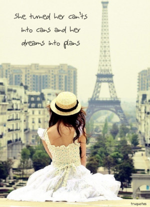 love quote life happy quotes words paris words to live by Fashion ...