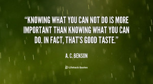 quote-A.-C.-Benson-knowing-what-you-can-not-do-is-65589.png