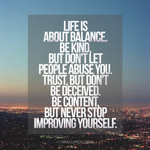 Life Is About Balance Life Advice Quote Picture