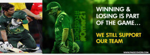 ... win or lose pakistan cricket team we always love you win and lose is