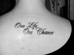 ... wisely and prepare hard for life does not give more than one chance