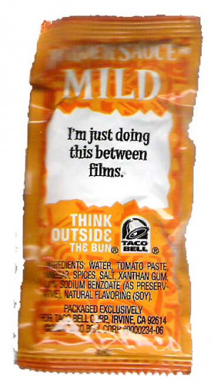 Jesus' Top 10 Taco Bell Sauce Packet Quotes