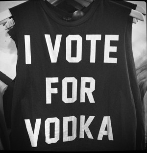 vote for vodka