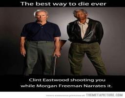 die funny picture clint eastwood morgan freeman funny ways people die