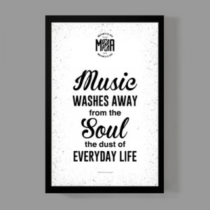 Art print home decor - music washes away from the soul quote poster ...