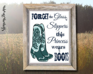 ... Sassy Cowgirl Quote // Princess Poster // Printable Wall Art // Gift