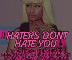 Nicki Minaj Hater Quotes