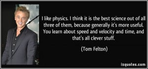 like physics. I think it is the best science out of all three of ...