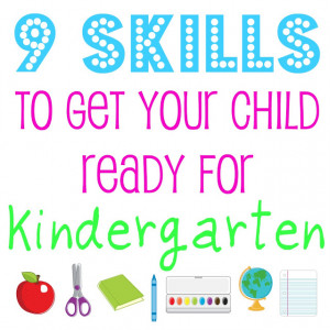 Skills to Get Your Child Ready for Kindergarten