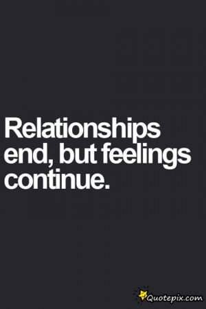 Relationship End, But Feelings Continue