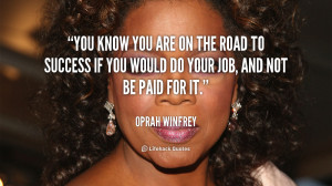 Daily Quote: You Know You are on the Road to Success If…