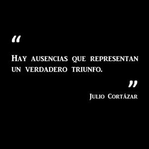 ... Quotes , Julio Cortazar Books , Julio Cortazar Quotes English