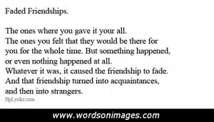 Quotes About Friendships Fading Fading friendship