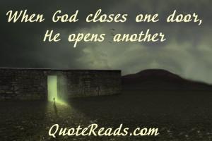 When God closes one door,