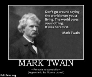 TAGS: twain quote kryptonite responsibility