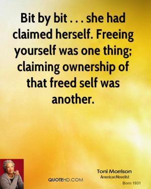 ... was one thing; claiming ownership of that freed self was another