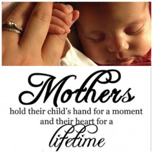 Holding hands quotes. A mothers love. Babies