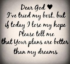 Quotes and sayings : dear God
