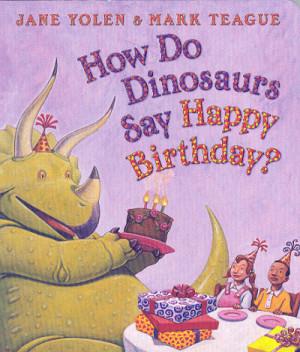 How Do Dinosaurs Say happy Birthday? (11) / How Do Dinosaurs Board ...