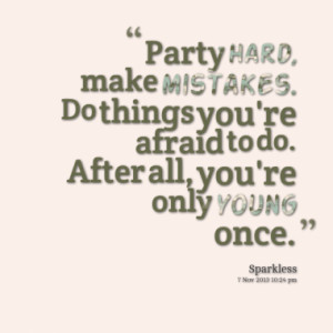 Quotes About: teen