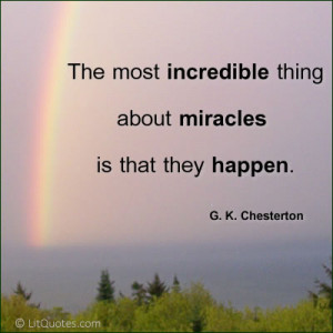 miracles do happen quotes