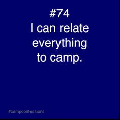 Camp is everything