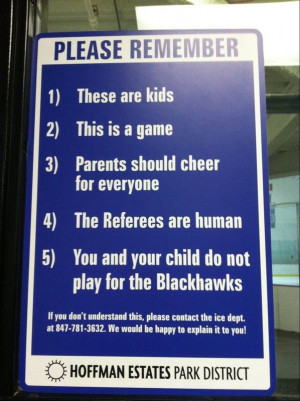 ... outside its ice rinks to remind parents about good sportsmanship