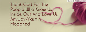 The People Who Know Inside Out And Love Anyway Yasmin Mogahed