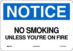 No Smoking Signs - A little humor never hurt anyone