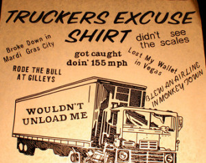 Truckers Excuse Shirt - Vintage Heat Transfer for Shirts - Iron On ...
