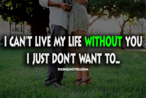 Can't Live without You Quotes http://www.rickquotes.com/2012/08 ...
