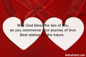 ... you, as you commence your journey of love. Best wishes for the future