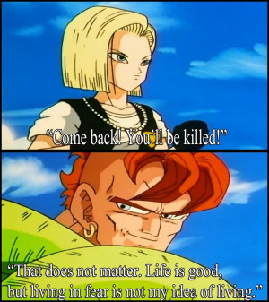 Dragon Ball Z: Android 16 quote by JanetAteHer