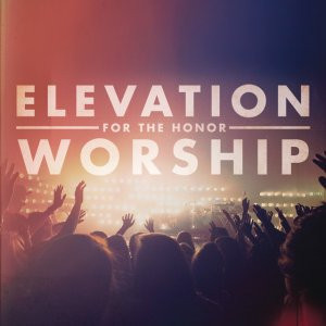 Elevation For The Honor Worship ""