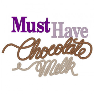 Sayings (3065) Chocolate Milk 5x7