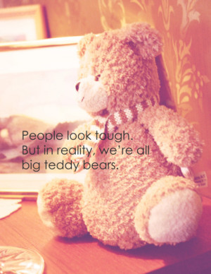 Teddy Bears Cute Quotes