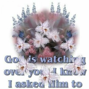 God is Watching Over You 787895 Quotes About Angels Watching Over You