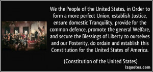 the People of the United States, in Order to form a more perfect Union ...