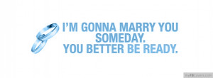 tags you i quotes am sayings marry gonna myfbcovers com